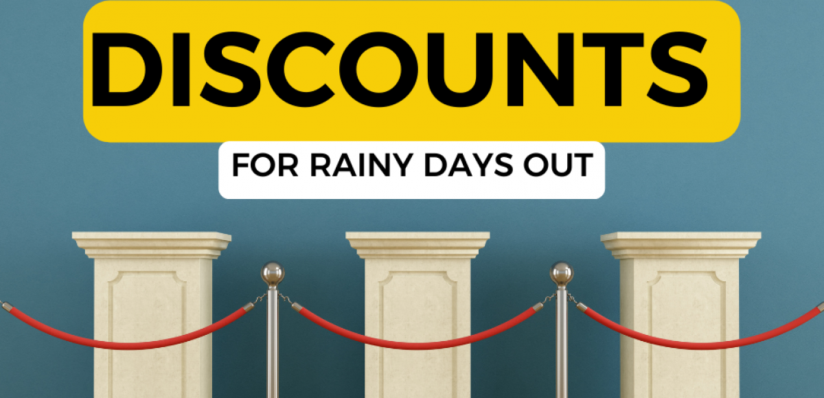 Discounts on rainy weather days out